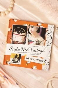 Style Me Vintage A Guide To Collectable Hats, Gloves, Bags, Shoes, Costume Jewellery And More