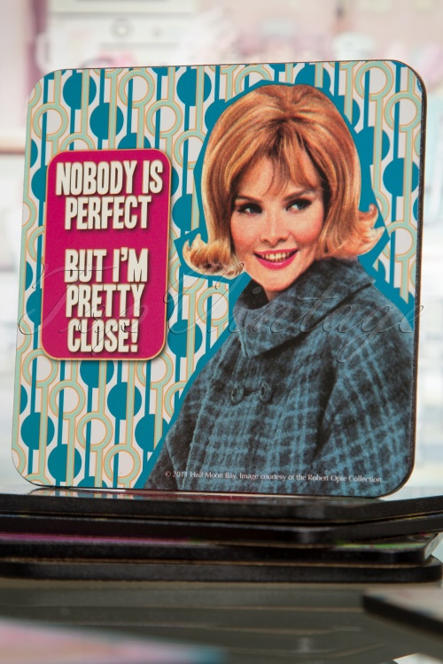 Betty Knows Best Coaster Nobody is perfect 509 30 16129 07062015 01W