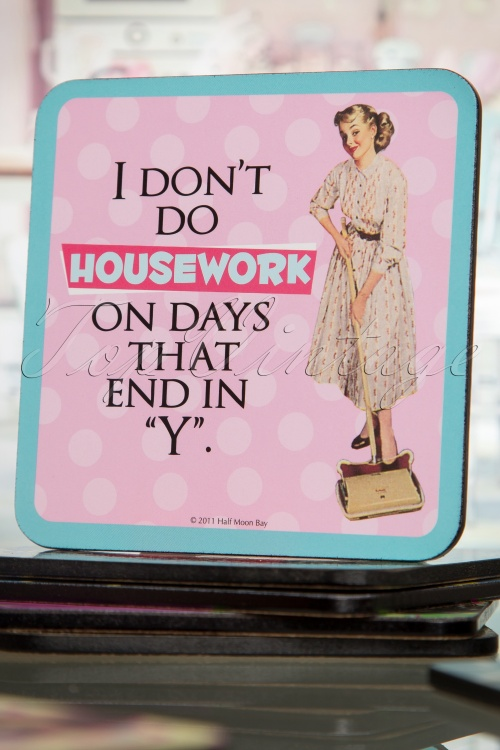 Betty Knows Best Coaster I don't do housework 509 22 16135 07062015 06W