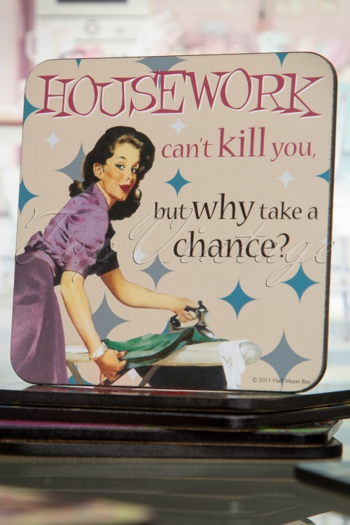 Betty Knows Best Coaster Housework can't kill you 509 52 16140 07062015 01W