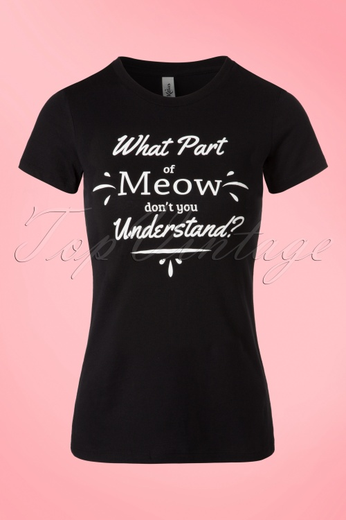 Kittees What part of meow don't you understand Black T shirt 111 10 20021 20161025 0001W